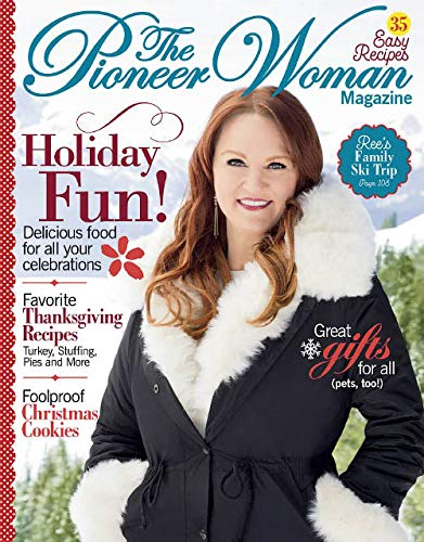 The Pioneer Woman Magazine (Holiday 2018) Holiday Fun