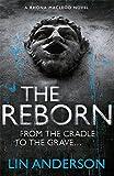 The Reborn: Rhona Macleod Book 7 (Rhona MacLeod Novels)