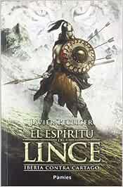 El espíritu del lince: Iberia contra Cartago histórica