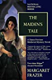 The Maiden's Tale by Margaret Frazer front cover