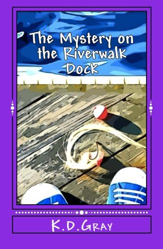 Read Online The Mystery on the Riverwalk Dock PDF