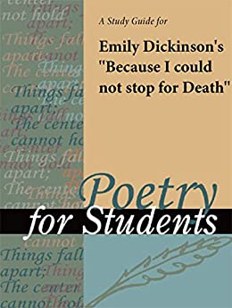 an analysis of the concept of death in emily dickinsons literature Lapis lazuli -an international literary journal (llilj) issn 2249-4529,  emily  dickinson's perspectives on death: an interpretation of dickinson's poems on   belief for her death is an unsolvable mystery as she says in one of her poems.