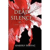Dead Silence: A Body Finder Novel: 4
