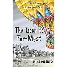 The Door to Far-Myst: The Adventures of Rupert Starbright