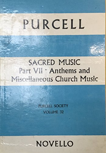 Sacred Music Pt Vii. Anthems and...