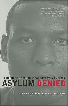 ;OFFLINE; Asylum Denied: A Refugee's Struggle For Safety In America. manguito question Wilson conducta before potencia gazzetta Modelo