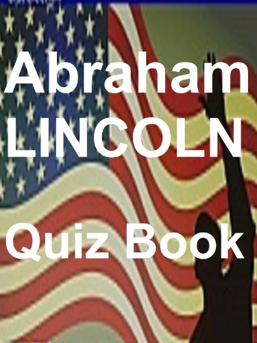 The Abraham Lincoln Quiz Book