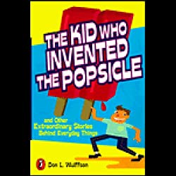 The Kid Who Invented the Popsicle