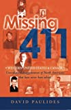 David Paulides Books Best Deals - Missing 411-Western United States & Canada: Unexplained disappearances of North Americans that have never been solved: Volume 1 by David Paulides (2012-04-03)