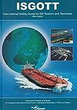 ISGOTT: International Safety Guide for Oil