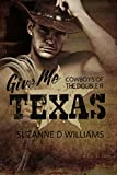 Give Me Texas (Cowboys Of The Double R Book 4)