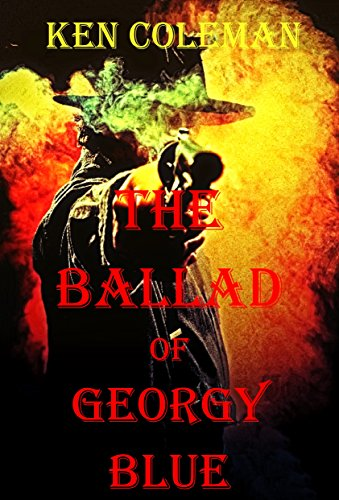 Book: The Ballad of Georgy Blue by Ken Coleman
