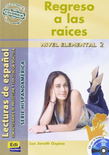 Regreso a las raices (Colombia) Book + CD (Hispanoamerica, Nivel Inicial 2) (Spanish Edition) [Luz Janeth Ospina] (Tapa Blanda)