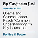 Obama and Chinese Leader Reach
