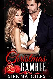 The Christmas Gamble: A Billionaire Christmas Romance