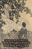 The Day Boy and the Night Girl, George MAcDONALD, 1606640429