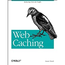 Web Caching: Reducing Network Traffic