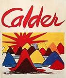 img - for CALDER a Sache textes et poemes, photograpie book / textbook / text book