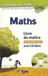 Maths CM2, Livre du maître : Avec CD-Rom