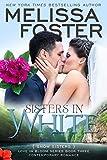 Sisters in White (Love in Bloom: Snow Sisters 3)