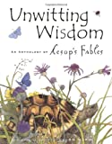 Unwitting Wisdom, Aesop Enterprise Inc. Staff, 0811844501
