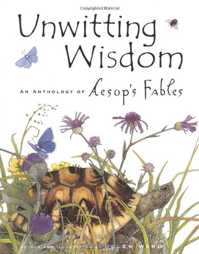 unwitting-wisdom-an-anthology-of-aesops-fables