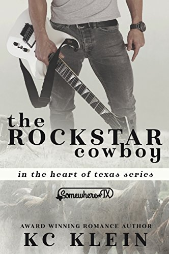 Alpha Star (The Rock Star Cowboy: A Somewhere Texas Book (In The Heart of Texas 1))