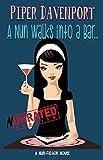 A Nun Walks into a Bar (Nun-Fiction Series Book 1)