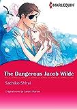 THE DANGEROUS JACOB WILDE (Harlequin comics)