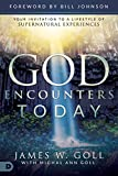 img - for God Encounters Today: Your Invitation to a Lifestyle of Supernatural Experiences book / textbook / text book