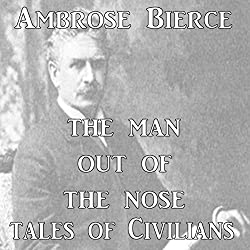 The Man Out of the Nose
