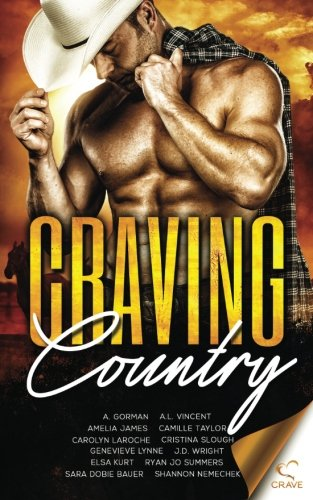 Craving Country (Craving Series) (Volume 6)
