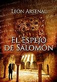 El espejo de Salomón (Spanish Edition)