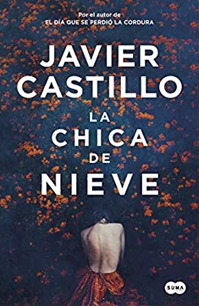 La chica de nieve eBook: Javier Castillo: Amazon.es: Tienda Kindle