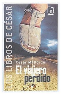 El viajero perdido par Mallorquí