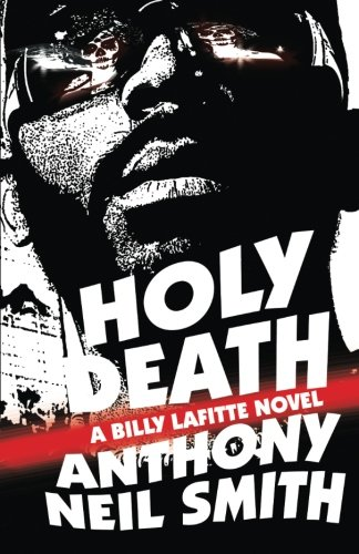 Holy Death (A Billy Lafitte novel) (Volume 4)