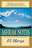 Ashram Notes, El Morya, 0922729026
