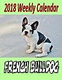 2018 Weekly Calendar French Bulldog