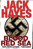 Blood Red Sea, Jack Hayes, 1494709678