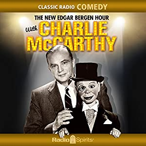 The New Edgar Bergen Hour with Charlie McCarthy Radio/TV Program