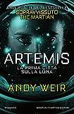 Artemis. La prima città sulla luna (Italian Edition)