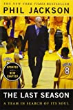the last season a team in search of its soul by phil jackson 2005 10 04