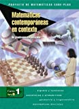 Matemáticas Contemporáneas En Contexto, Arthur F. Coxford and James T. Fey, 0078618207