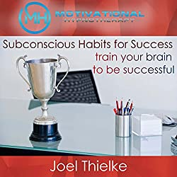 Subconscious Habits for Success