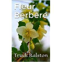 Fleur Berbère (French Edition)