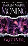 Faefever: Fever Series Book 3 by  Karen Marie Moning in stock, buy online here