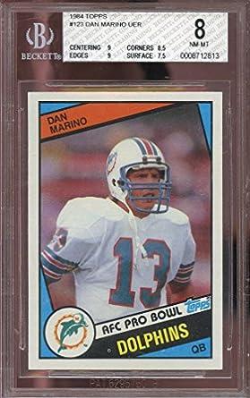 8761f5ef2 Amazon.com  Dan Marino BGS GRADED 8 (Football Card) 1984 Topps ...