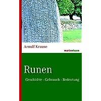 Runen: Geschichte – Gebrauch – Bedeutung (marixwissen)
