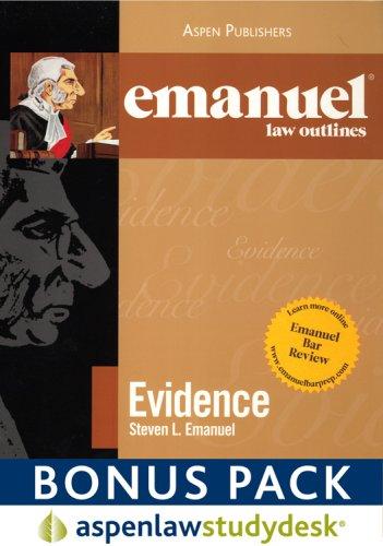 Emanual Law Outlines: Evidence: Aspenlaw Studydesk Bonus Pack by Steven L. Emanuel