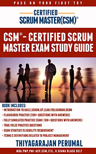 CSM® - CERTIFIED SCRUM MASTER STUDY GUIDE: CSM® - PASS ON